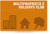 Multiproprietà e Holiday clubs